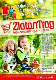 ZLATAN TRAG Akcija - KATALOG  - Super akcija do 14.10.2021.