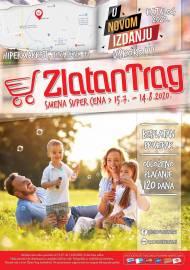 ZLATAN TRAG Akcija - KATALOG  - Super akcija do 14.08.2020.
