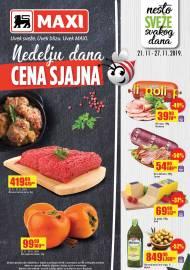 MAXI - NEDELJU DANA CENA SJAJNA - UVEK SVEŽE. UVEK BLIZU. UVEK MAXI. Super akcija do 27.11.2019.