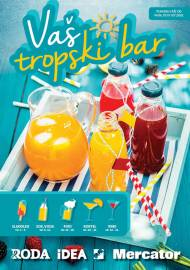 MERCATOR - RODA - IDEA  Katalog - VAŠ TROPSKI BAR!  Super akcija do 01.07.2020.