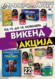 MIKROMARKET - MESTO KOJE VOLIM - VIKEND Akcija do 18.11.2019