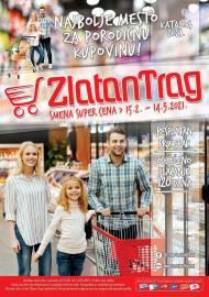 ZLATAN TRAG Akcija - KATALOG  - Super akcija do 14.03.2021.