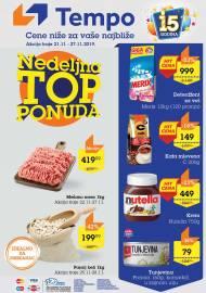 TEMPO Akcija - NEDELJNA TOP PONUDA - CENE BLIŽE ZA VAŠE NAJBLIŽE  - Super sniženja do 27.11.2019.