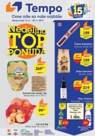 TEMPO Akcija - NEDELJNA TOP PONUDA - CENE BLIŽE ZA VAŠE NAJBLIŽE  - Super sniženja do 20.11.2019.